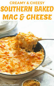 This rich and creamy macaroni and cheese is truly southern! Southern Baked Mac And Cheese Immaculate Bites