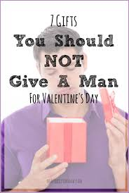 7 gifts you should not a man for valentines day