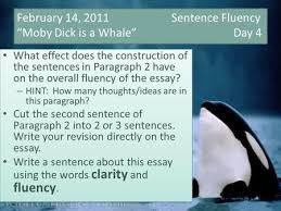 "word choice ""moby dick is a whale"" day while   14 2011 sentence fluency ""moby dick is a whale"" day 4 what"