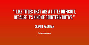 Charlie Kaufman Quotes. QuotesGram via Relatably.com