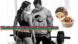 what to eat before an early morning workout