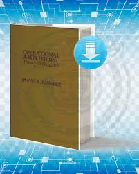Design With Operational Amplifiers And Analog Integrated Circuits Pdf Download Download Operational Amplifiers Theory And Practice Pdf