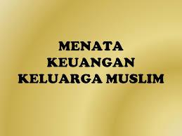 Image result for keuangan keluarga islam