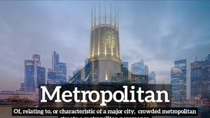 What Is A Metropolitan Metropolitan Meaning Pronounciation Information And