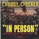 Chubby Checker in Person