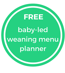 Baby Led Weaning Menu Planner Messy Little Thing