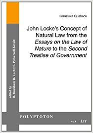 john locke s concept of natural law from the essays on the law of  john locke s concept of natural law from the essays on the law of nature to the second treatise of government polyptoton