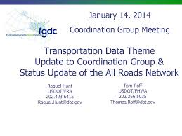 PPT - Transportation Data Theme Update to Coordination Group & Status  Update of the All Roads Network PowerPoint Presentation - ID:1648533