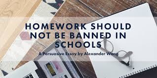 homework should not be banned in schools