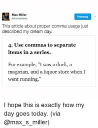 Max Miller Following Week This Article About Proper Comma