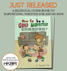 How To Be A Good Baby Sitter Babysitting Advice For Kids By Kids Expat Living Hong Kong
