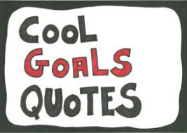 Goal Quotes Quotes about Goals I 100 Famous Quotes About Goals and Working Hard 65
