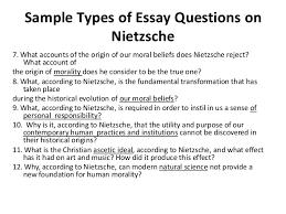 nietzsche 3 sample types of essay questions on nietzsche