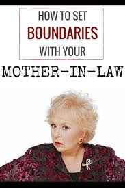 how to set boundaries with your mother in law