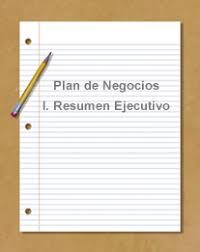 La Importancia Que Tiene El Resumen Ejecutivo En El Plan De Empresa