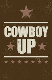 Urban Cowboy Quotes Fascinating Cowboy Up Poster