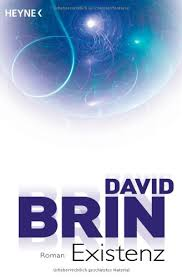 Existenz von David Brin
