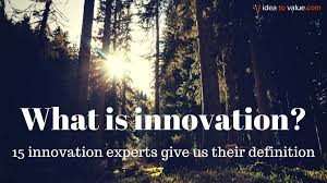 What is innovation? 15 experts share their innovation definition ...
