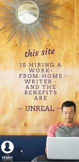 this work from home writing job has some of the best benefits we this work from home writing job has some of the best benefits we