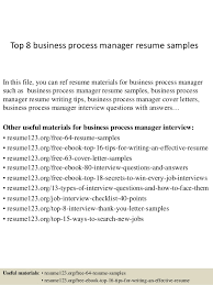 Top 8 business process manager resume samples In this file, you can ref  resume materials ...