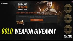 Dying Light Tutorial Gold Weapon Giveaway Docket Codes Giveaway