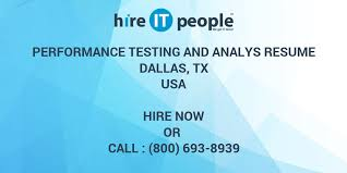 Performance Testing And Analys Resume Dallas Tx Hire It People