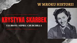 Krystyna Skarbek - ulubiony szpieg Churchilla | W mroku historii #14 -  YouTube