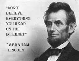 Quotes By Abraham Lincoln Interesting Don't Believe Everything You Read On The Internet Troll Quotes
