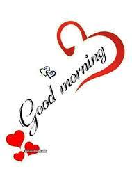 Good Morning Hearts Morning Good Morning Morning Quotes Good Morning Stunning Good Mor Loving Quotage