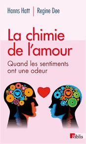 La Chimie De Lamour Une Affaire De Nez Et Damygdales