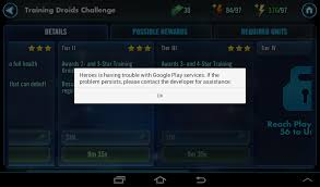 Google Play Customer Service Google Play Services Error Star Wars Galaxy Of Heroes Forums