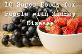 Chronic Kidney Disease Food Chart 10 Superfoods For People With Kidney Disease National