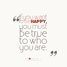 Quote Be True To Yourself Best Of Be True To Yourself Quote
