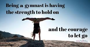 Gymnastics Quotes Amazing Gymnastics Quotes Strength And Courage EasyFlexibility