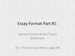 general format the thesis statement thesis essay notes page  general format the thesis statement 9 1 thesis essay notes page 4r
