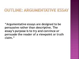 argumentative essay choo choo thesis statement ppt  3 outline argumentative essay ""