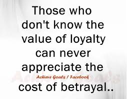 Quotes About Loyalty And Betrayal Adorable Betrayal Loyalty Quotes And Sayings Golfian