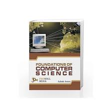 Foundations Of Computer Science By Ashok Arora Buy Online Foundations Of Computer Science First Edition 2006 Book At Best Price In