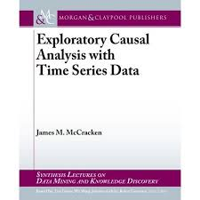 Causal Analysis Exploratory Causal Analysis With Time Series Data