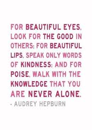 Audrey Hepburn Quote For Beautiful Eyes Best Of Inspirational Positive Life Quotes Audrey Hepburn Quote OMG