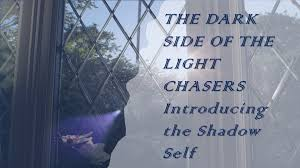 The Dark Side Of The Light Chasers The Shadow Self The Dark Side Of The Light Chasers