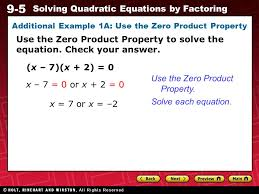 9 5 solving quadratic equations by factoring additional example 1a use the zero