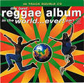 The Best Reggae Album Ever! [EMI]
