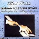 Bud Noble: Gershwin in the Noble Manner