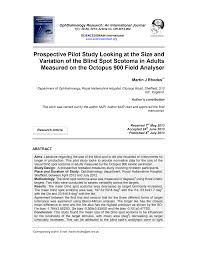 Prospective Pilot Study Looking at the Size and Variation of the Blind Spot  Scotoma in Adults Measured on the Octopus 900 Field