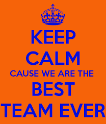 Ever Quote Fascinating KEEP CALM CAUSE WE ARE THE BEST TEAM EVER Poster Camila R Keep