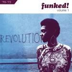 Funked!, Vol. 1: 1970-1973