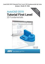 Residential Design Using Autocad 2019 Pdf Autocad 2019 Tutorial First Level 2d Fundamentals By