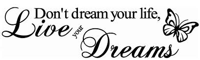 Don T Dream Your Life Live Your Dream Quote Best Of Wall Art Butterfly And Don'T Dream Your Life Live Your Dreams Quotes