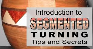 Segmented Turning Chart Segmented Woodturning Secrets And Tips For The Beginner